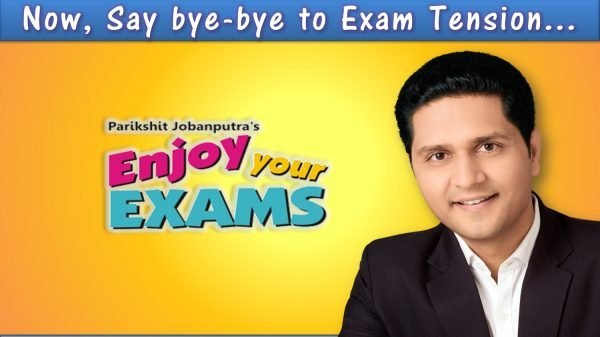 Enjoy Your Exams Workshop -Ahmedabad